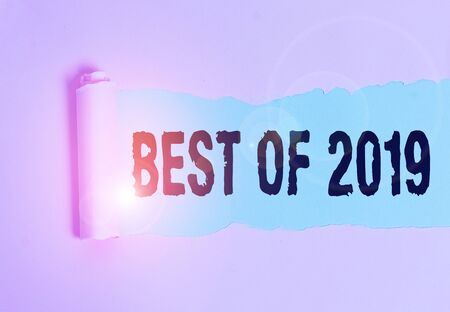 Conceptual hand writing showing Best Of 2019. Concept meaning great and marvelous things and events happened on 2019
