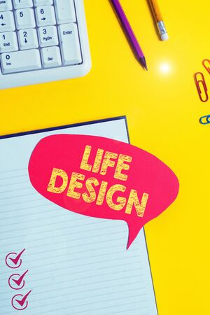 Text sign showing Life Design. Business photo showcasing balance how you live between work family and entertaining Pink empty paper on the yellow table with pencil