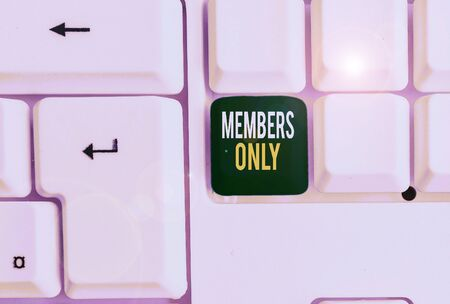 Conceptual hand writing showing Members Only. Concept meaning Limited to an individual belongs to a group or an organization White pc keyboard with note paper above the white background Stock fotó