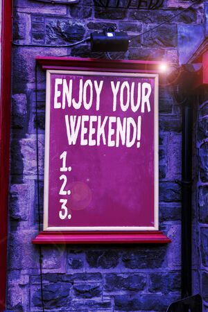 Conceptual hand writing showing Enjoy Your Weekend. Concept meaning wishing someone that something nice will happen at holiday Blank board copy space for commercial advertising on wall