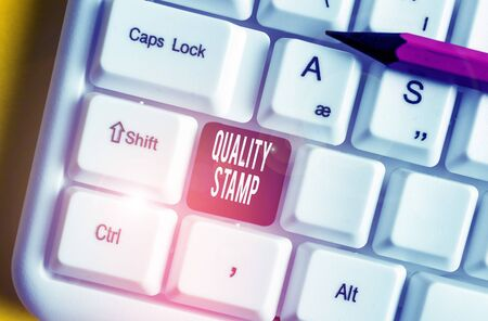 Handwriting text writing Quality Stamp. Conceptual photo Seal of Approval Good Impression Qualified Passed Inspection White pc keyboard with empty note paper above white background key copy space