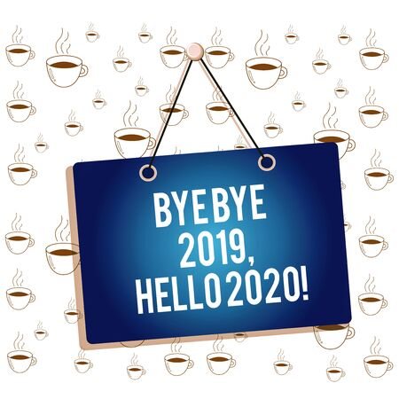 Writing note showing Bye Bye 2019 Hello 2020. Business concept for saying goodbye to last year and welcoming another good one Memo reminder empty board attached background rectangle