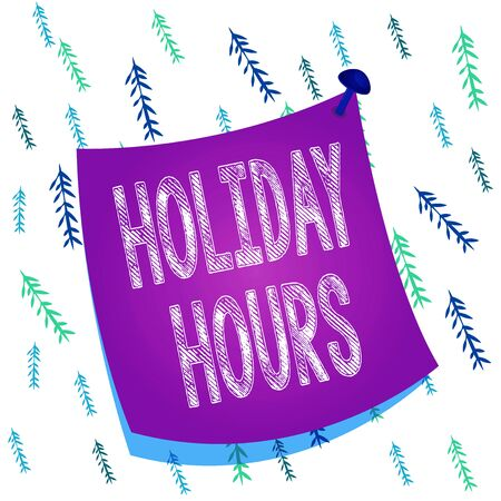 Handwriting text Holiday Hours. Conceptual photo employee receives twice their normal pay for all hours Curved reminder paper memo nailed colorful surface stuck blank pin frame