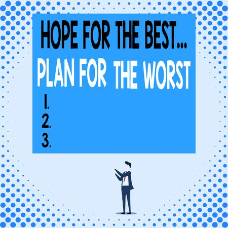 Handwriting text Hope For The Best Plan For The Worst. Conceptual photo Make plans good and bad possibilities Isolated view young man standing pointing upwards two hands big rectangle Zdjęcie Seryjne