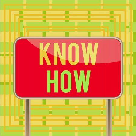 Signo de texto que muestra Know How. Foto de negocios que muestra el proceso para aprender a hacer las cosas que hará por primera vez Junta tierra poste metálico tablón de panel vacío colorido fondo adjunto Foto de archivo