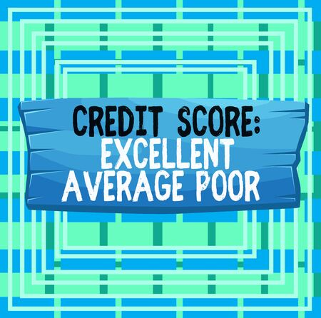 Text sign showing Credit Score Excellent Average Poor. Business photo text Level of creditworthness Rating Report Plank wooden board blank rectangle shaped wood attached color background Foto de archivo