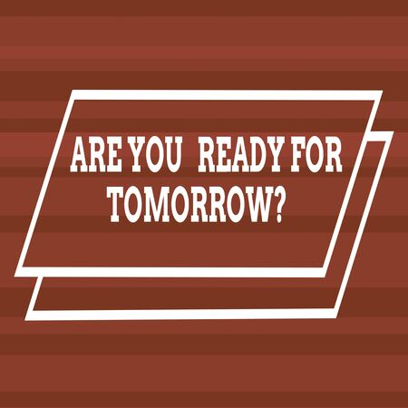 Text sign showing Are You Ready For Tomorrow Question. Business photo text Preparation to the future Motivation Different Width Alternating Horizontal Stripes Ribbons in Magenta Shades