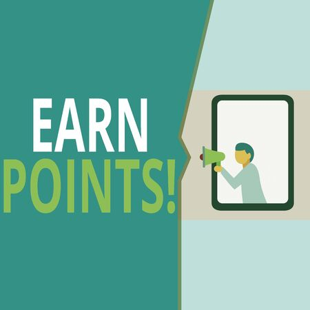 Conceptual hand writing showing Earn Points. Concept meaning collecting scores in order qualify to win big prize Geometrical background man chest holding megaphone speech bubble