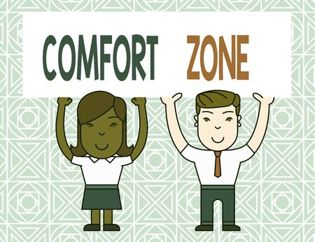 Word writing text Comfort Zone. Business photo showcasing place or situation where one feels safe and without stress Two Smiling People Holding Big Blank Poster Board Overhead with Both Hands