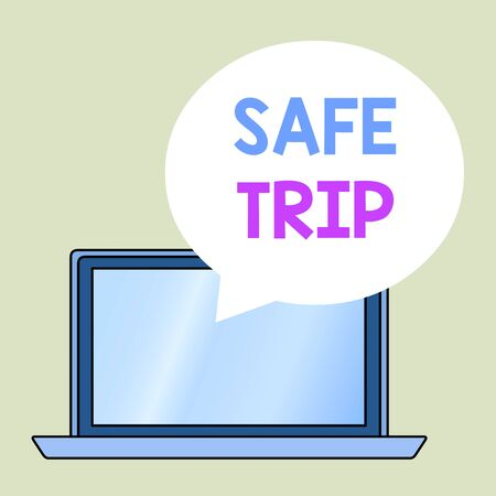 Conceptual hand writing showing Safe Trip. Concept meaning wishing someone to reach his destination in good health Round Shape Speech Bubble Floating Over Laptop Backdrop