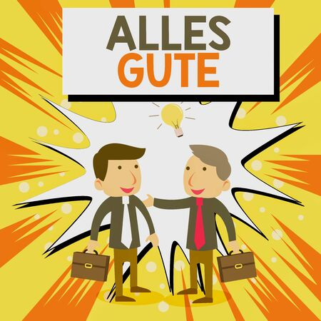 Conceptual hand writing showing Alles Gute. Concept meaning geranalysis translation all the best for birthday or any occasion Businessmen Colleagues with Brief Case Sharing Idea Solution