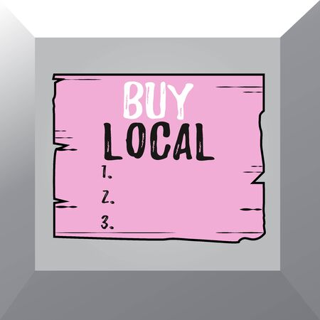 Conceptual hand writing showing Buy Local. Concept meaning Patronizing products that isoriginaly made originaly or native Wooden plank slots grooves wood panel colored board lumber