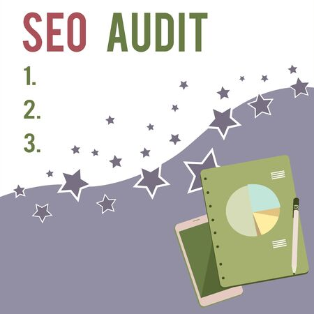 Text sign showing Seo Audit. Business photo showcasing Search Engine Optimization validating and verifying process Layout Smartphone Off Ballpoint Pen RingBound Notepad Business Pie Chart