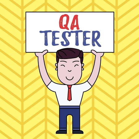 Text sign showing Qa Tester. Business photo showcasing Quality assurance of an on going project before implementation Smiling Man Standing Holding Big Empty Placard Overhead with Both Hands