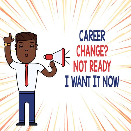 Handwriting text Career Change Question Not Ready I Want It Now. Conceptual photo Seeking new opportunities job Man Standing with Raised Right Index Finger and Speaking into Megaphone Imagens