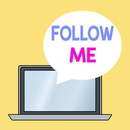 Conceptual hand writing showing Follow Me. Concept meaning Inviting a demonstrating or group to obey your prefered leadership Round Shape Speech Bubble Floating Over Laptop Backdrop