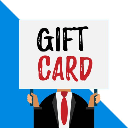 Conceptual hand writing showing Gift Card. Concept meaning A present usually made of paper that contains your message Man chest dressed dark suit tie face holding big rectangle