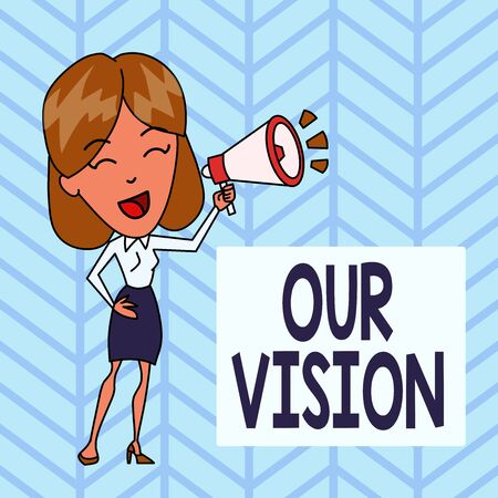 Word writing text Our Vision. Business photo showcasing plan for next five to ten years about company goals to be made Young Woman Speaking into Blowhorn Volume Icon Colored Backgdrop Text Box
