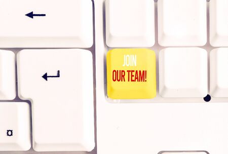 Handwriting text writing Join Our Team. Conceptual photo invite someone to work together for particular purpose target White pc keyboard with empty note paper above white background key copy space