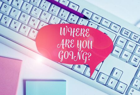 Writing note showing Where Are You Goingquestion. Business concept for used to ask someone the destination headed to Empty copy space red note paper above pc keyboard for text message