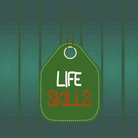Writing note showing Life Skills. Business concept for skill that is necessary for full participation in everyday life Empty tag colorful background label rectangle attach string