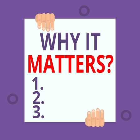 Writing note showing Why It Matters Question. Business concept for most important thing to be done when involved in situation Two hands hold one big empty blank white paper placed on top and bottom Stock fotó