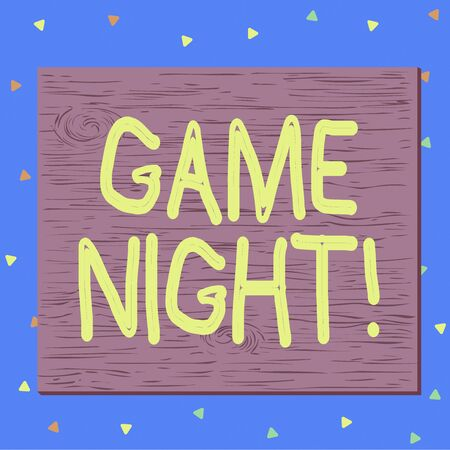 Text sign showing Game Night. Business photo text usually its called on adult play dates like poker with friends Square rectangle unreal cartoon wood wooden nailed stuck on coloured wall