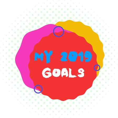 Word writing text My 2019 Goals. Business photo showcasing setting up demonstratingal goals or plans for the current year Asymmetrical uneven shaped format pattern object outline multicolour design Stockfoto