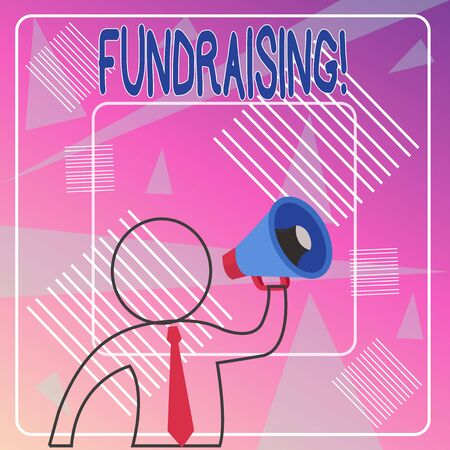 Handwriting text Fundraising. Conceptual photo seeking to generate financial support for charity or cause Outline Symbol Man Loudspeaker Making Announcement Giving Instructions