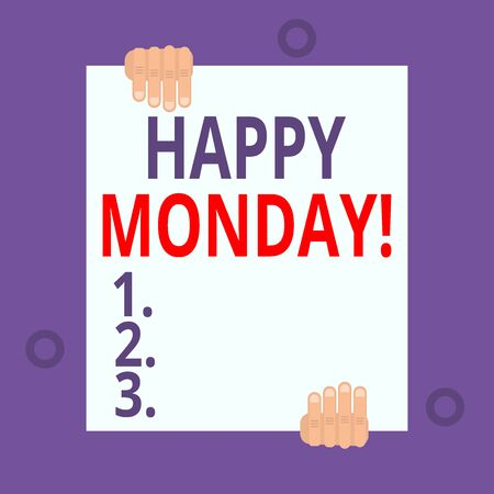 Writing note showing Happy Monday. Business concept for telling that demonstrating order to wish him great new week Two hands hold one big empty blank white paper placed on top and bottom