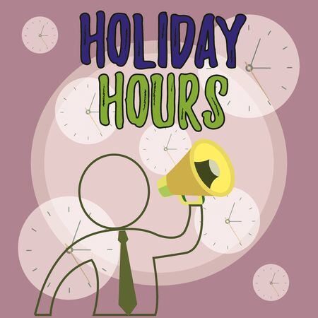 Conceptual hand writing showing Holiday Hours. Concept meaning employee receives twice their normal pay for all hours Outline Symbol Man Loudspeaker Announcing Instructions Stock fotó