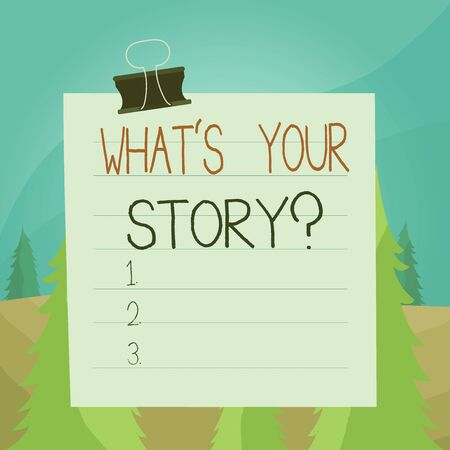Word writing text What S Your Story Question. Business photo showcasing asking demonstrating about his past life actions career or events Paper lines binder clip cardboard blank square notebook color background