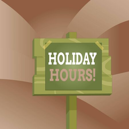 Handwriting text Holiday Hours. Conceptual photo employee receives twice their normal pay for all hours Wood plank wooden stick pole paper note attached adhesive tape empty space Stock fotó