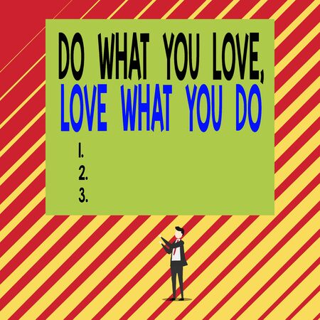 Text sign showing Do What You Love Love What You Do. Business photo showcasing Pursue your dreams or passions in life Short hair immature young man stand in front of rectangle big blank board