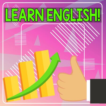 Word writing text Learn English. Business photo showcasing gain acquire knowledge in new language by study Thumb Up Good Performance Success Escalating Bar Graph Ascending Arrow