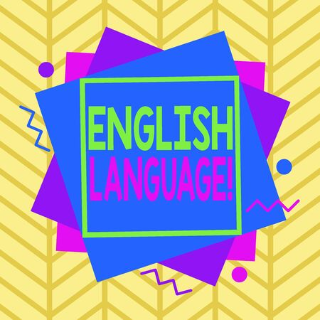 Handwriting text English Language. Conceptual photo third spoken native lang in world after Chinese and Spanish Asymmetrical uneven shaped format pattern object outline multicolour design