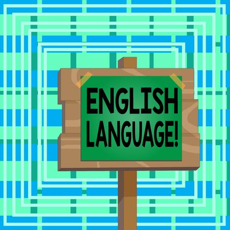 Text sign showing English Language. Business photo text third spoken native lang in world after Chinese and Spanish Wood plank wooden stick pole paper note attached adhesive tape empty space Stockfoto