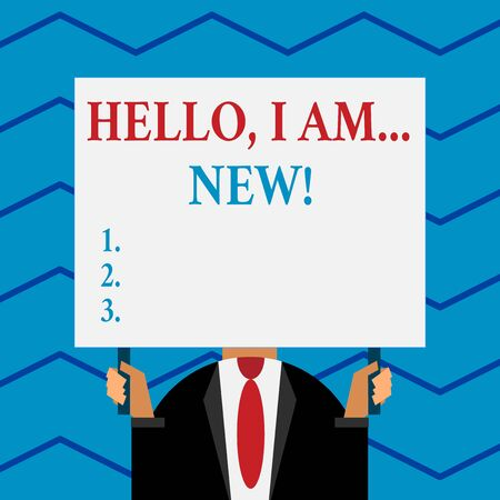Word writing text Hello I Am New. Business photo showcasing introducing oneself in a group as fresh worker or student Old fashioned way to pick people at airport hold big board with two hands Foto de archivo