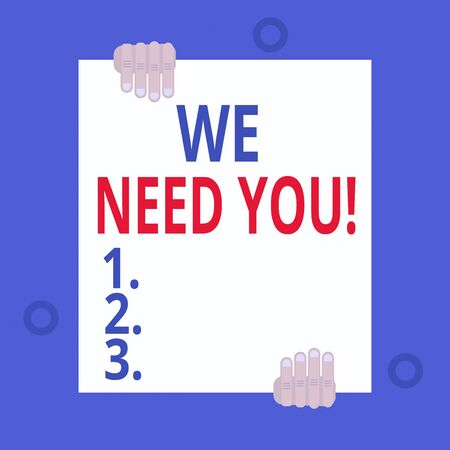 Writing note showing We Need You. Business concept for asking someone to work together for certain job or target Two hands hold one big empty blank white paper placed on top and bottom Stock Photo