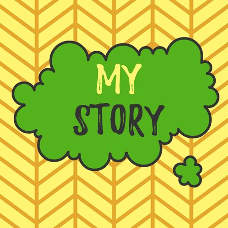 Writing note showing My Story. Business concept for the things or situations that have happened to someone in life Asymmetrical uneven shaped pattern object multicolour design