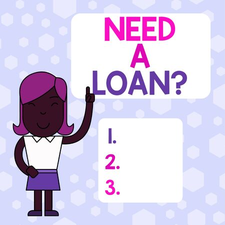 Writing note showing Need A Loan question. Business concept for offering a money for demonstratingal or business finances Woman Standing with Raised Left Index Finger Pointing at Blank Text Box