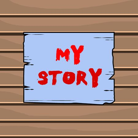 Conceptual hand writing showing My Story. Concept meaning the things or situations that have happened to someone in life Wooden plank slots grooves wood panel colored board lumber 版權商用圖片