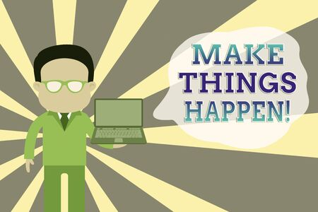 Word writing text Make Things Happen. Business photo showcasing you will have to make hard efforts in order to achieve it Standing man in suit wearing eyeglasses holding open laptop photo Art Stockfoto