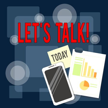 Writing note showing Let S Talk. Business concept for they are suggesting beginning conversation on specific topic Layout Smartphone Sticky Notes with Pie Chart and Bar Graph