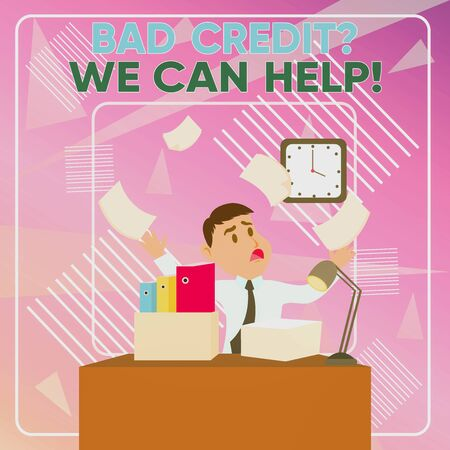 Word writing text Bad Credit Question We Can Help. Business photo showcasing offering help after going for loan then rejected Confused Male Employee Manager Cluttered Workspace Overflow Time Shortage
