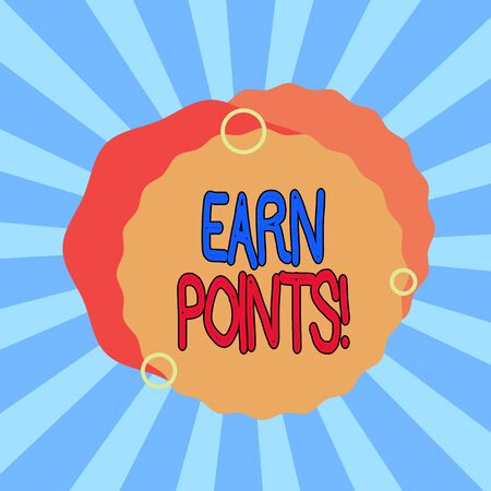 Text sign showing Earn Points. Business photo showcasing collecting scores in order qualify to win big prize Asymmetrical uneven shaped format pattern object outline multicolour design Banque d'images - 132181296