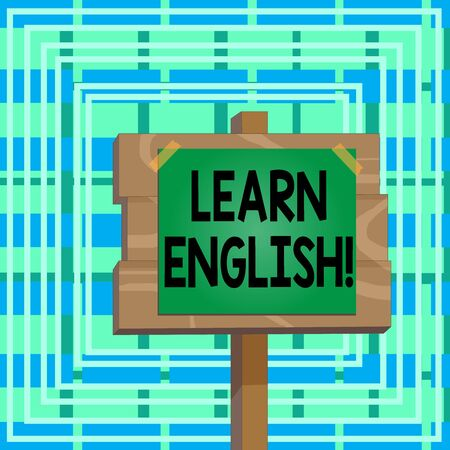 Text sign showing Learn English. Business photo text gain acquire knowledge in new language by study Wood plank wooden stick pole paper note attached adhesive tape empty space