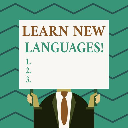 Word writing text Learn New Languages. Business photo showcasing developing ability to communicate in foreign lang Old fashioned way to pick people at airport hold big board with two hands