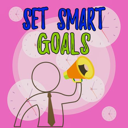 Conceptual hand writing showing Set Smart Goals. Concept meaning giving criteria to guide in the setting of objectives Outline Symbol Man Loudspeaker Announcing Instructions