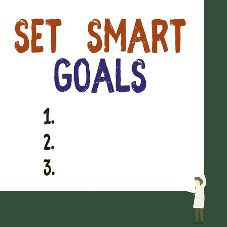 Conceptual hand writing showing Set Smart Goals. Concept meaning giving criteria to guide in the setting of objectives Professor wear white coat red tie hold board use two hands